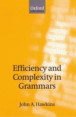 Efficiency and Complexity in Grammars by John A. Hawkins image