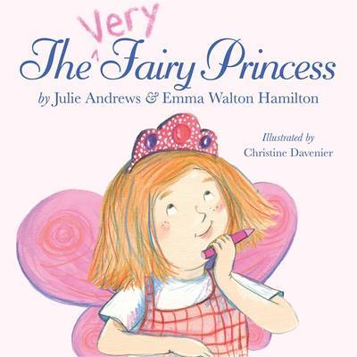 The Very Fairy Princess by Julie Andrews Edwards image