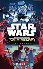 Star Wars: Adventures in Wild Space: The Escape by Star Wars