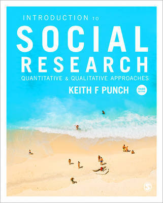 Introduction to Social Research by Keith F. Punch