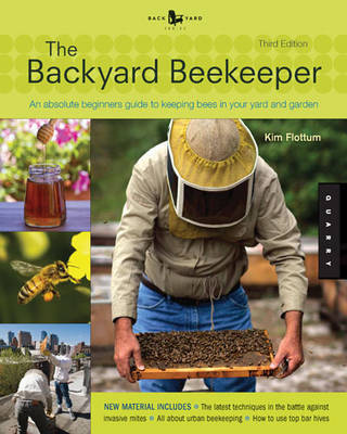 Backyard Beekeeper - Revised and Updated, 3rd Edition by Kim Flottum image
