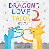Dragons Love Tacos: 2 by Adam Rubin