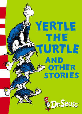 Yertle the Turtle and Other Stories: Yellow Back Book by Dr Seuss image