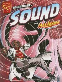 Adventures in Sound with Max Axiom, Super Scientist by Emily Sohn