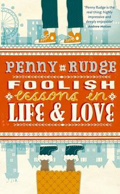Foolish Lessons In Life And Love by Penny Rudge image