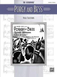 The Gershwins' Porgy and BESS by Alfred Publishing