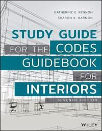 Study Guide for The Codes Guidebook for Interiors by Katherine E Kennon