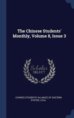 The Chinese Students' Monthly, Volume 8, Issue 3