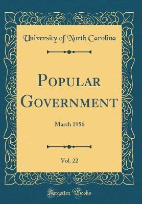Popular Government, Vol. 22 by University Of North Carolina