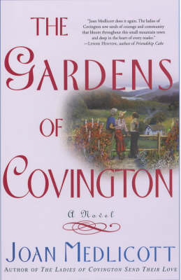 The Gardens of Covington by Joan Avna Medlicott