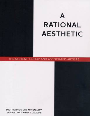 A Rational Aesthetic: The Systems Group and Associated Artists image