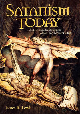 Satanism Today by James R Lewis