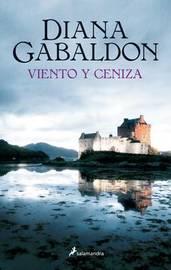 Viento y Ceniza by Diana Gabaldon