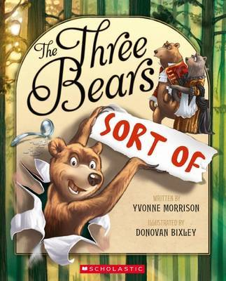 Three Bears ... Sort of by Yvonne Morrison