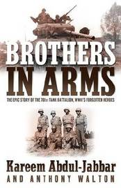 Brothers in Arms by Kareem Abdul-Jabbar