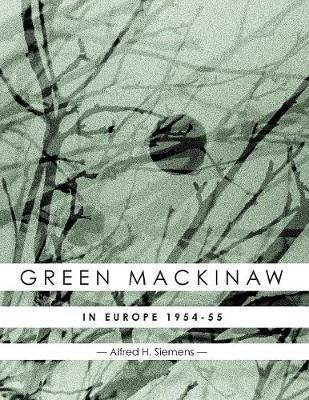Green Mackinaw by Alfred H. Siemens