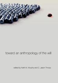 Toward an Anthropology of the Will image