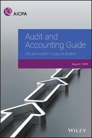 Audit and Accounting Guide: Life and Health Insurance Entities 2018 by Aicpa