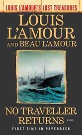 No Traveller Returns by Louis L'Amour image