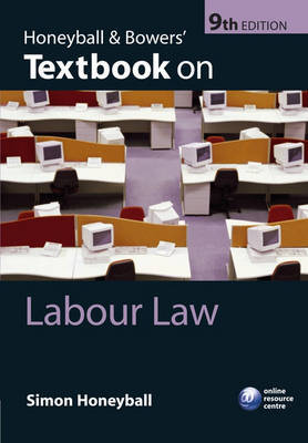 Honeyball and Bowers' Textbook on Labour Law by Simon Honeyball image