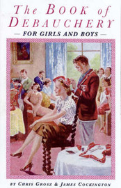The Bumper Book of Debauchery for Girls and Boys by Chris Grosz image