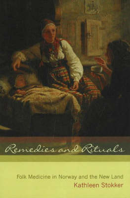 Remedies and Rituals by Kathleen Stokker image