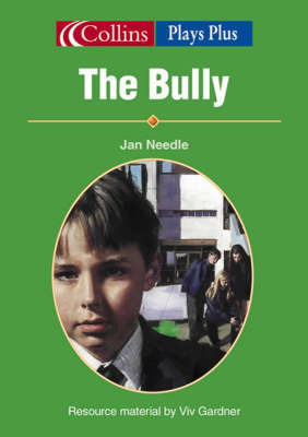 The Bully by Jan Needle image