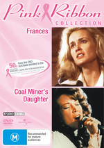 Frances / Coal Miner's Daughter - Pink Ribbon Collection (2 Disc Set) on DVD