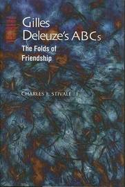 Gilles Deleuze's ABCs by Charles J. Stivale image