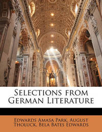 Selections from German Literature by August Tholuck