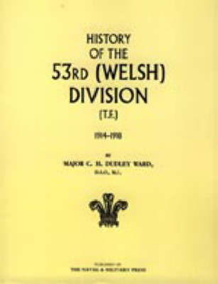 History of the 53rd (Welsh) Division by C.H.Dudley Ward