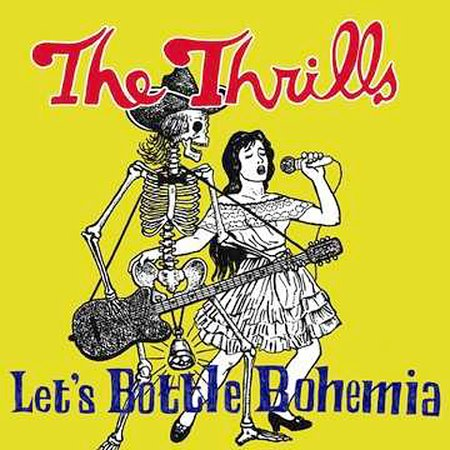 Let's Bottle Bohemia by The Thrills (Ireland) image
