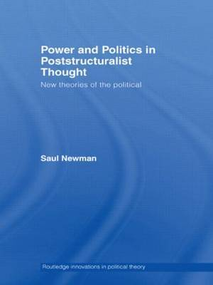 Power and Politics in Poststructuralist Thought by Saul Newman image