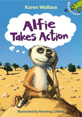Alfie Takes Action by Karen Wallace image