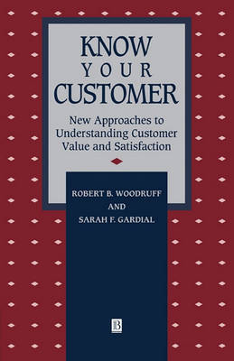 Know Your Customer by Robert B Woodruff