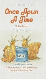 Once Apun a Time by Robin Leech