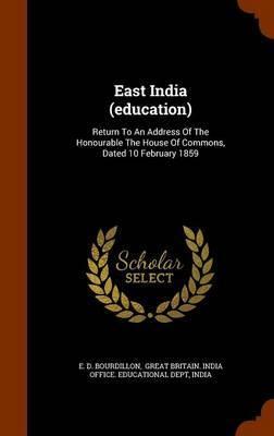 East India (Education) by E D Bourdillon
