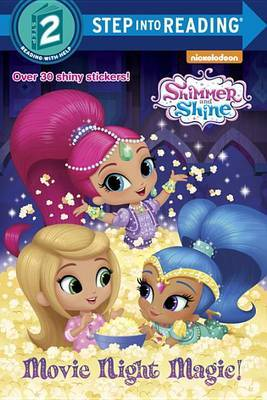Movie Night Magic! (Shimmer and Shine) by Mary Tillworth image