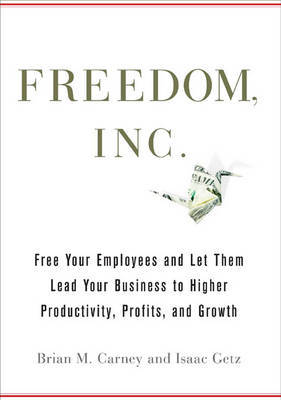 Freedom Inc by Brian M Carney