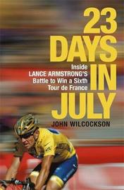 23 Days in July by John Wilcockson image