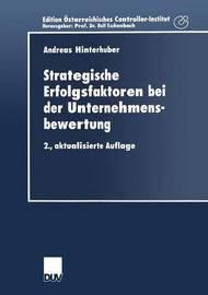 Strategische Erfolgsfaktoren Bei Der Unternehmensbewertung by Andreas Hinterhuber
