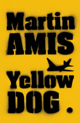 Yellow Dog by Martin Amis image