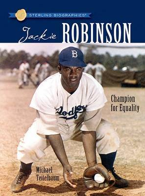 Jackie Robinson: Champion for Equality by Prof Michael Teitelbaum