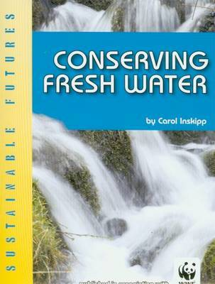 Conserving Fresh Water by Carol Inskipp image
