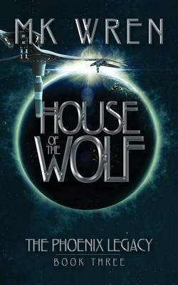 House of the Wolf by M.K. Wren