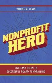 Nonprofit Hero by Valerie M. Jones