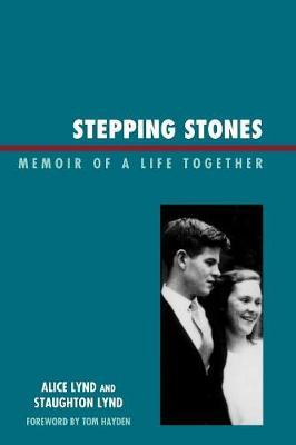 Stepping Stones by Staughton Lynd