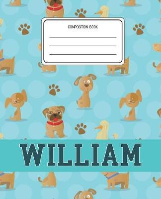 Composition Book William by Dogs Animal Composition Books