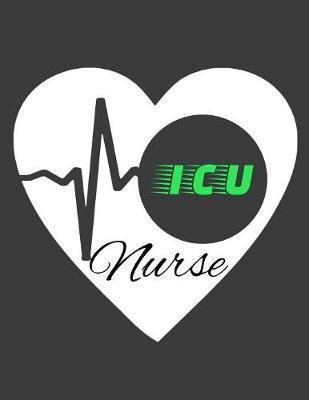 ICU Nurse by Trendy Nurse Journals