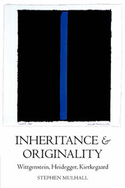 Inheritance and Originality by Stephen Mulhall image